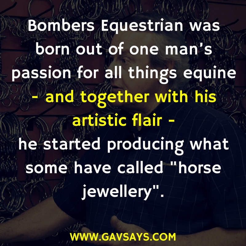 Find out about Bomber Nel & Bombers Equestrian Bits - A guest expert on GavSays.com