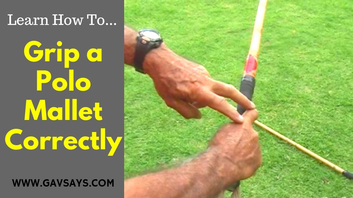 How to Grip a Polo Mallet - Polo Playing Tips