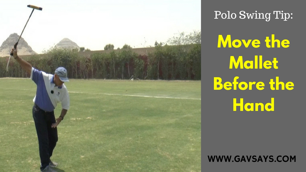 Polo Swing Tip: Learn why you must move your mallet before your hand...