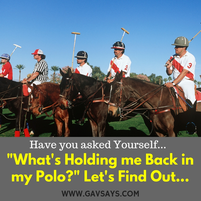What's Holding You Back in Your Polo? Let's Find Out...