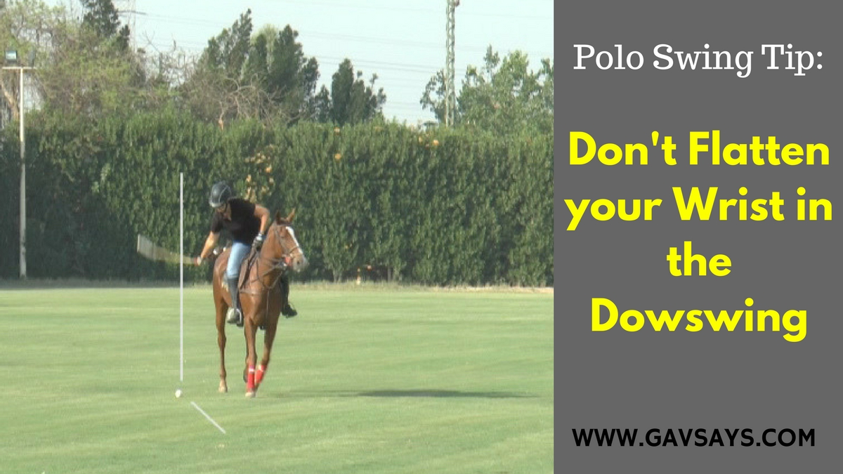 Polo Swing Tip: Here's why you shouldn't Flatten your Mallet in the Downswing...