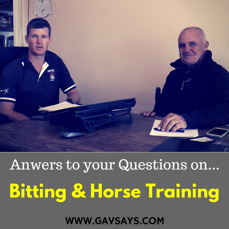Gavin Chaplin & Rob Hampson answering your Bitting & Horse Training Questions...
